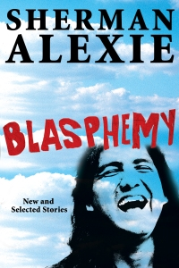 "13book  ///""Blasphemy"" by Sherman Alexie. ///"